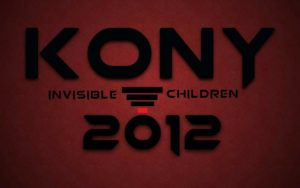 Invisible Children & The Joseph Kony Campaign