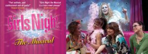 "Monmouth University Presents the Hilariously Entertaining ""Girls Night: The Musical"""